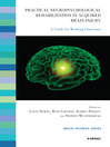 Practical Neuropsychological Rehabilitation in Acquired Brain Injury (eBook): A Guide for Working Clinicians